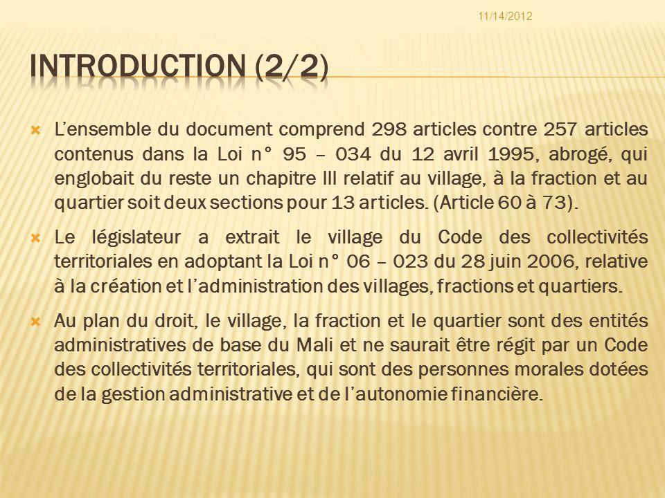 Lensemble du document comprend 298 articles contre 257 articles contenus dans la Loi n° 95 – 034 du 12 avril 1995, abrogé, qui englobait du reste un c