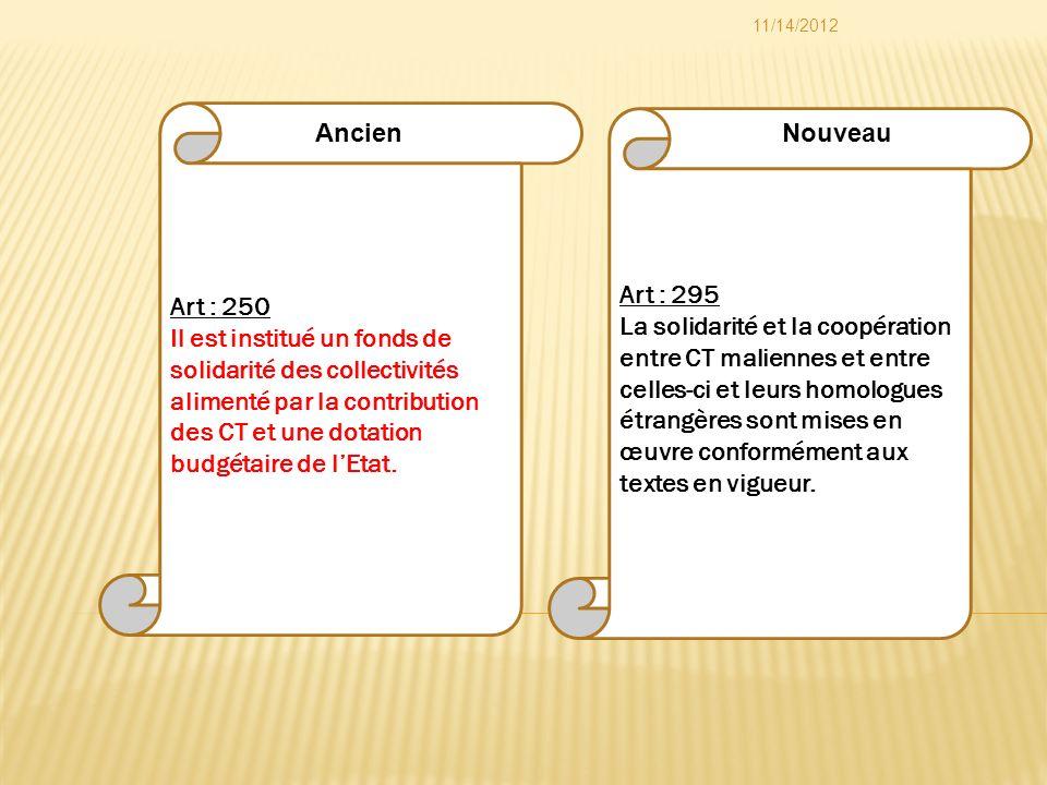 Art : 295 La solidarité et la coopération entre CT maliennes et entre celles-ci et leurs homologues étrangères sont mises en œuvre conformément aux te