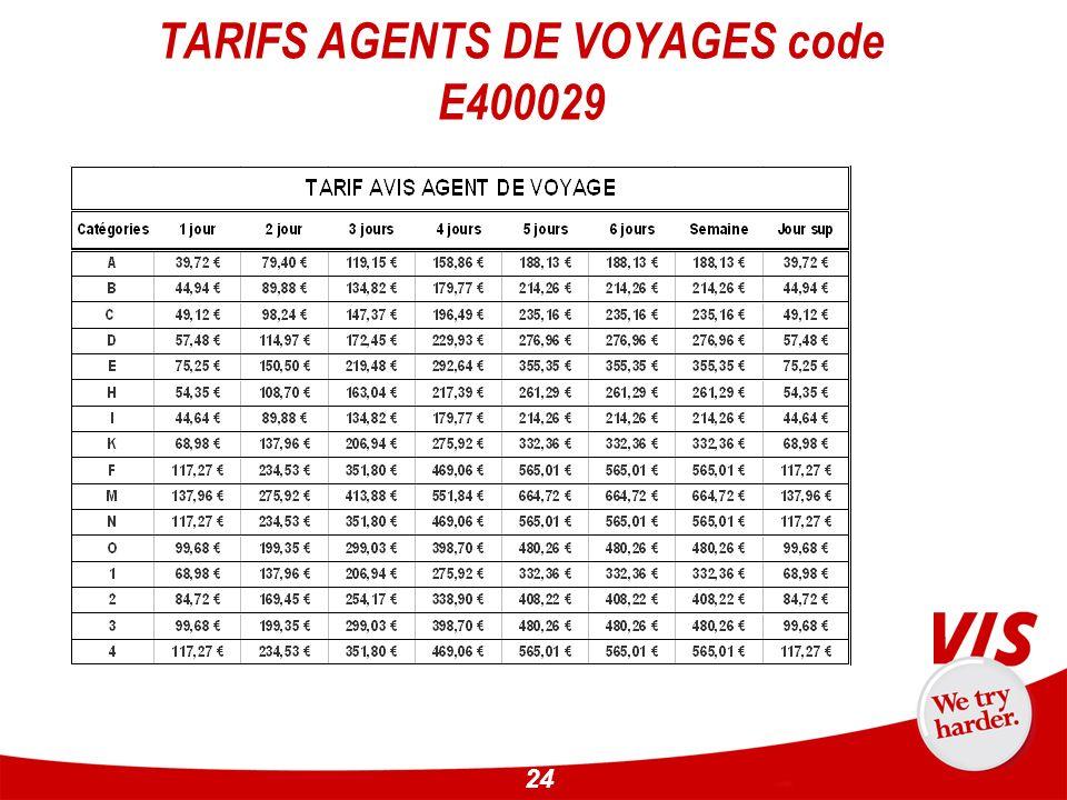 24 TARIFS AGENTS DE VOYAGES code E400029