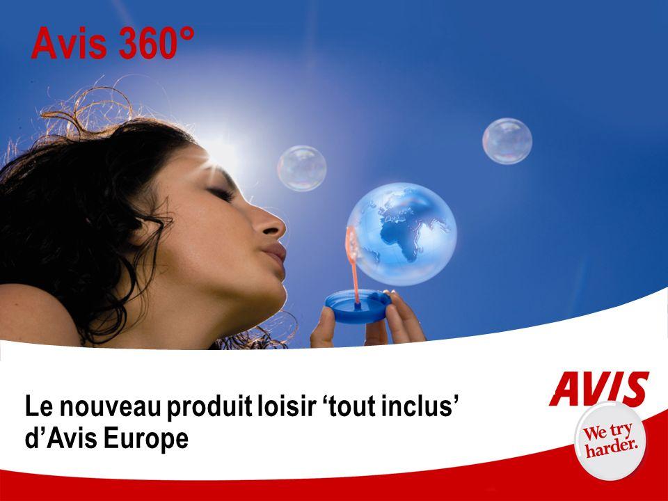 9 Avis 360° Le nouveau produit loisir tout inclus dAvis Europe