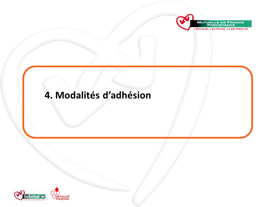 4. Modalités dadhésion
