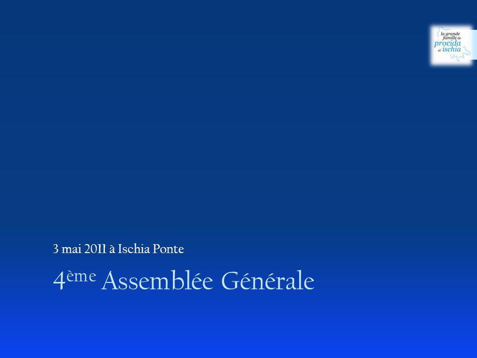4 ème Assemblée Générale 3 mai 2011 à Ischia Ponte