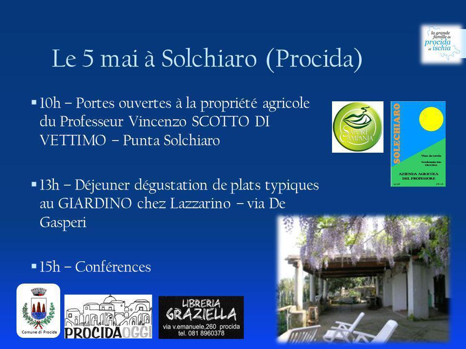 10h – Portes ouvertes à la propriété agricole du Professeur Vincenzo SCOTTO DI VETTIMO – Punta Solchiaro 13h – Déjeuner dégustation de plats typiques