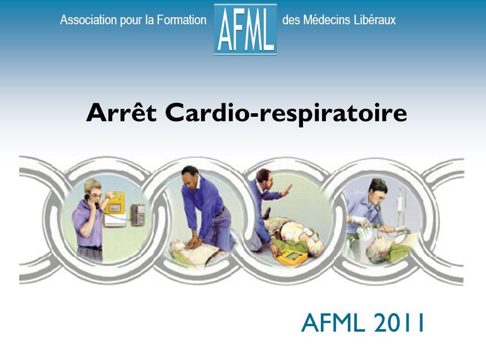 Association pour la Formation des Médecins Libéraux Arrêt Cardio-respiratoire AFML 2011