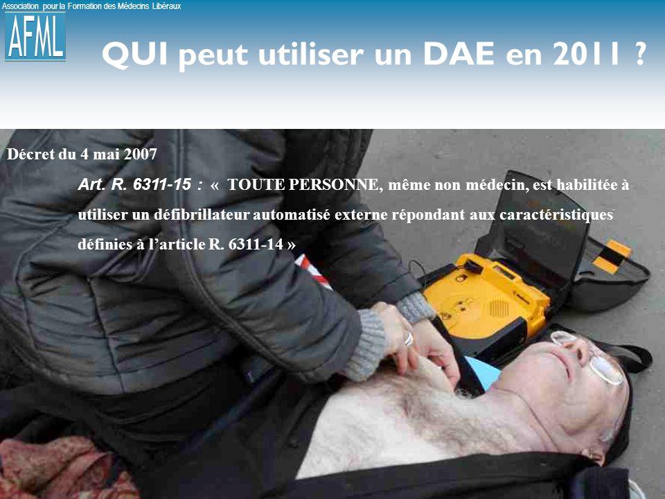 Association pour la Formation des Médecins Libéraux 22 QUI peut utiliser un DAE en 2011 .