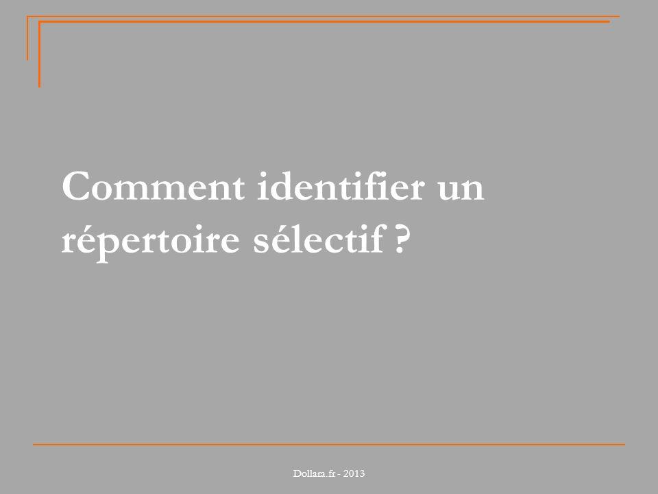 Comment identifier un répertoire sélectif ?
