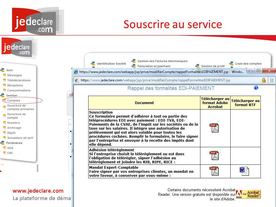 www.jedeclare.com La plateforme de dématérialisation des Experts-Comptables Souscrire au service