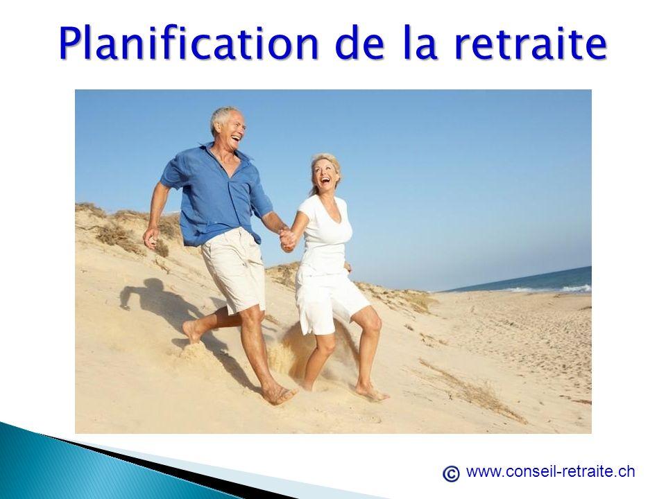 Planification de la retraite www.conseil-retraite.ch