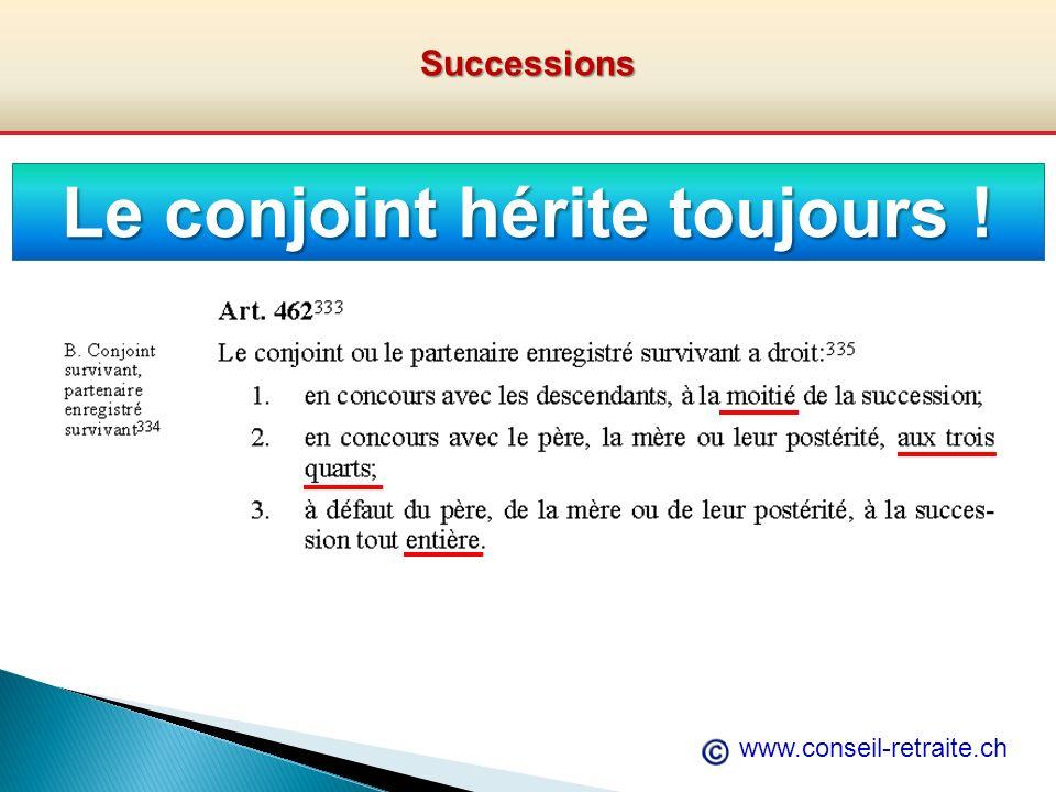 www.conseil-retraite.chSuccessions Le conjoint hérite toujours !