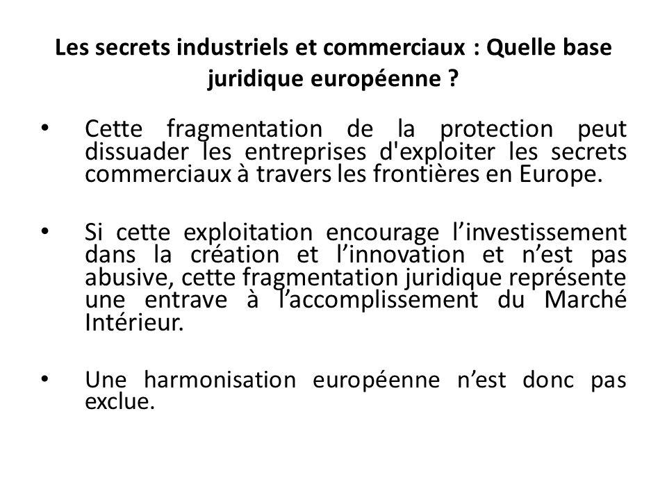 Les secrets industriels et commerciaux : Quelle base juridique européenne .