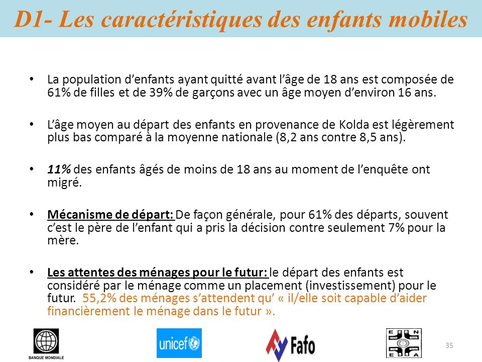 D1- Les caractéristiques des enfants mobiles La population denfants ayant quitté avant lâge de 18 ans est composée de 61% de filles et de 39% de garço