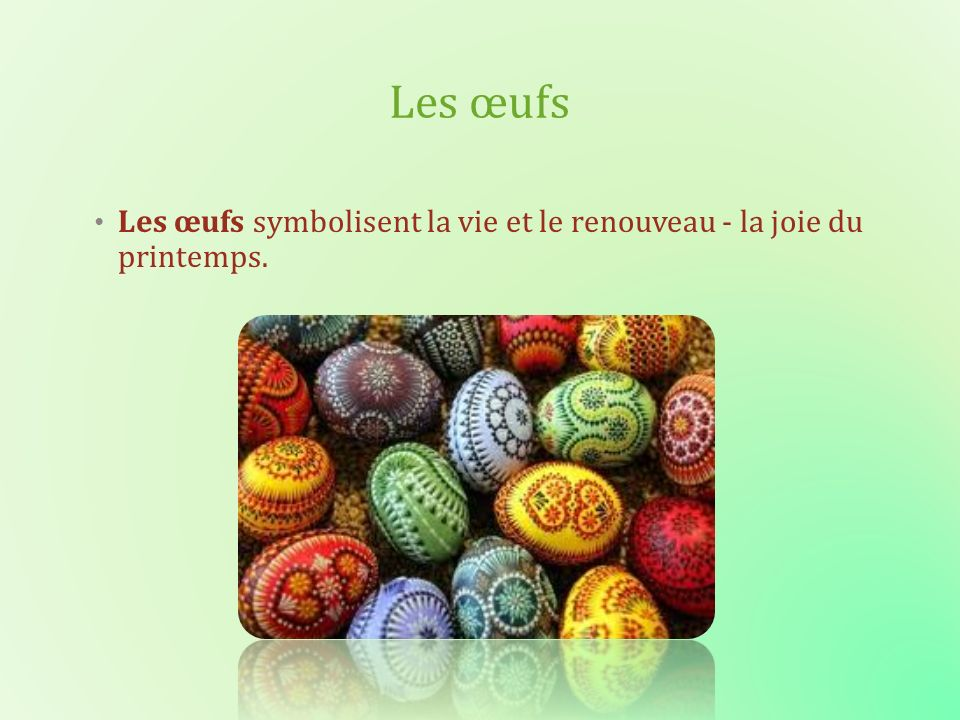 Les œufs symbolisent la vie et le renouveau - la joie du printemps. Les œufs