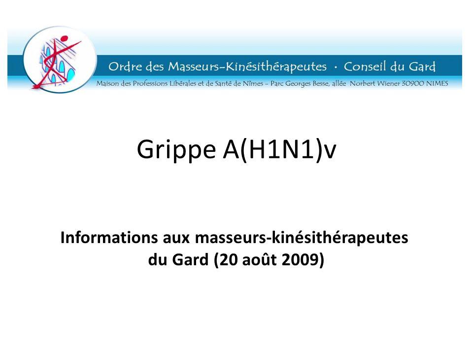 Grippe A(H1N1)v Informations aux masseurs-kinésithérapeutes du Gard (20 août 2009)