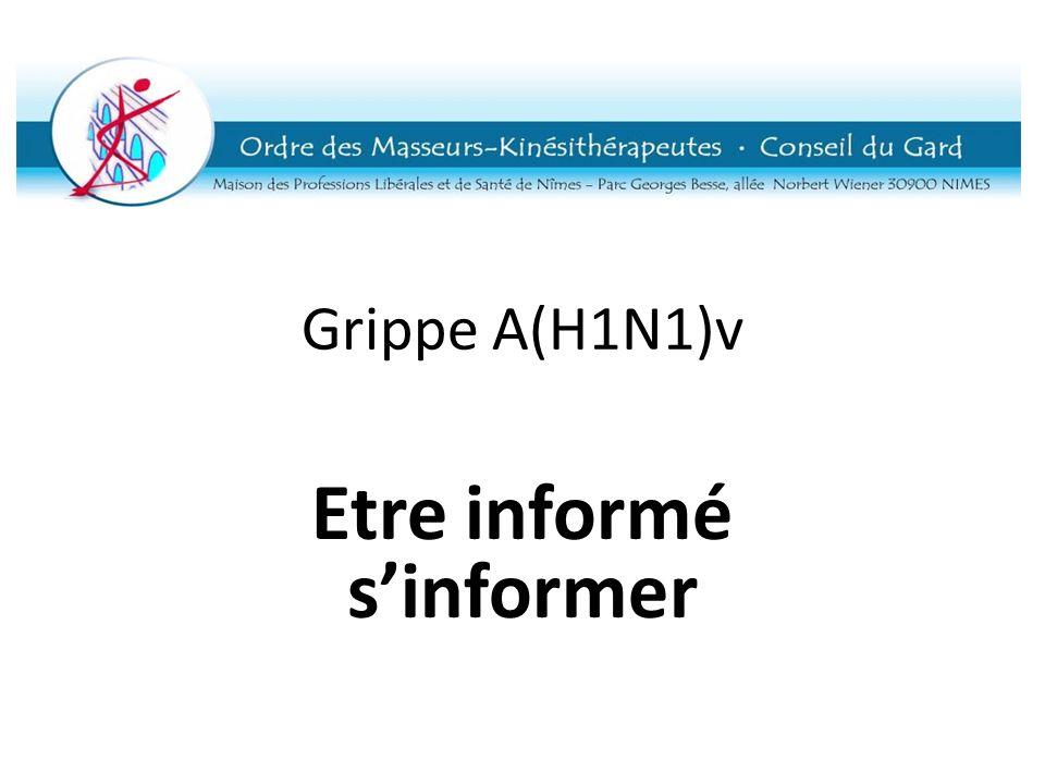 Grippe A(H1N1)v Etre informé sinformer