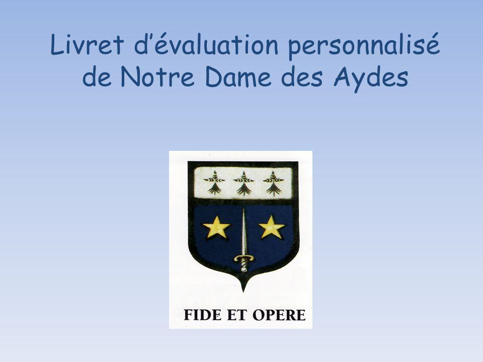 Livret dévaluation personnalisé de Notre Dame des Aydes