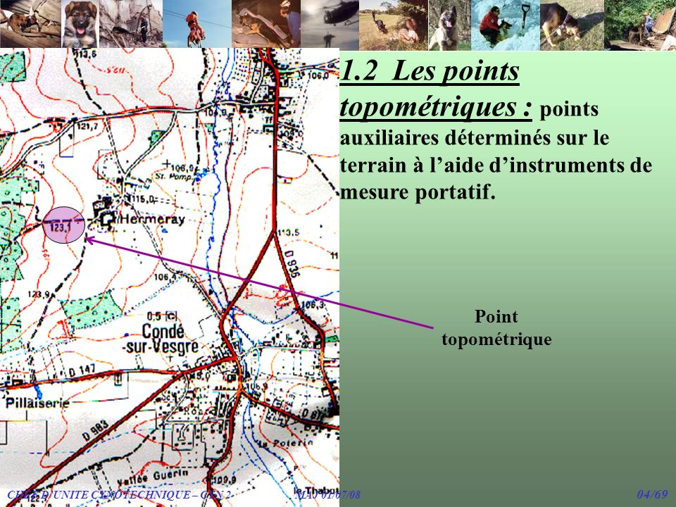 7.3 Le Nord Quadrillage : cest la direction donnée par le quadrillage lui-même, quil soit DFCI, Lambert, etc… Quadrillage Lambert CHEF DUNITE CYNOTECHNIQUE – CYN 2 MAJ 01/07/08 25/69