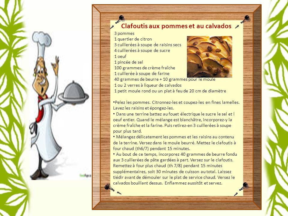 Clafoutis aux pommes et au calvados 3 pommes 1 quartier de citron 3 cuillerées à soupe de raisins secs 4 cuillerées à soupe de sucre 1 oeuf 1 pincée de sel 100 grammes de crème fraîche 1 cuillerée à soupe de farine 40 grammes de beurre + 10 grammes pour le moule 1 ou 2 verres à liqueur de calvados 1 petit moule rond ou un plat à feu de 20 cm de diamètre Pelez les pommes.