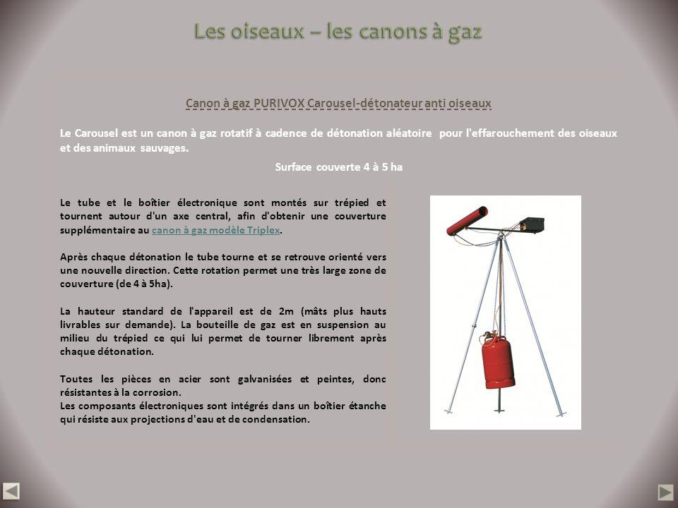Canon à gaz PURIVOX Carousel-détonateur anti oiseaux Le Carousel est un canon à gaz rotatif à cadence de détonation aléatoire pour l'effarouchement de