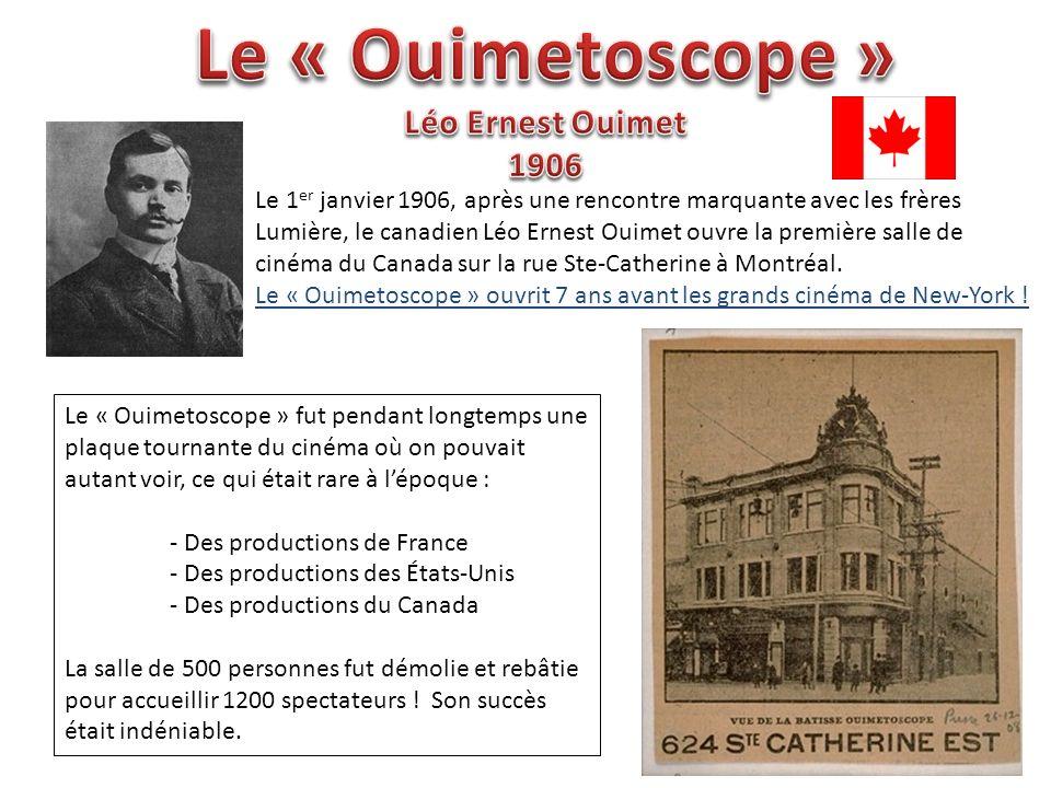 De 1906 jusquà la fin de la première guerre mondiale, Montréal fut un plaque tournante du cinéma .