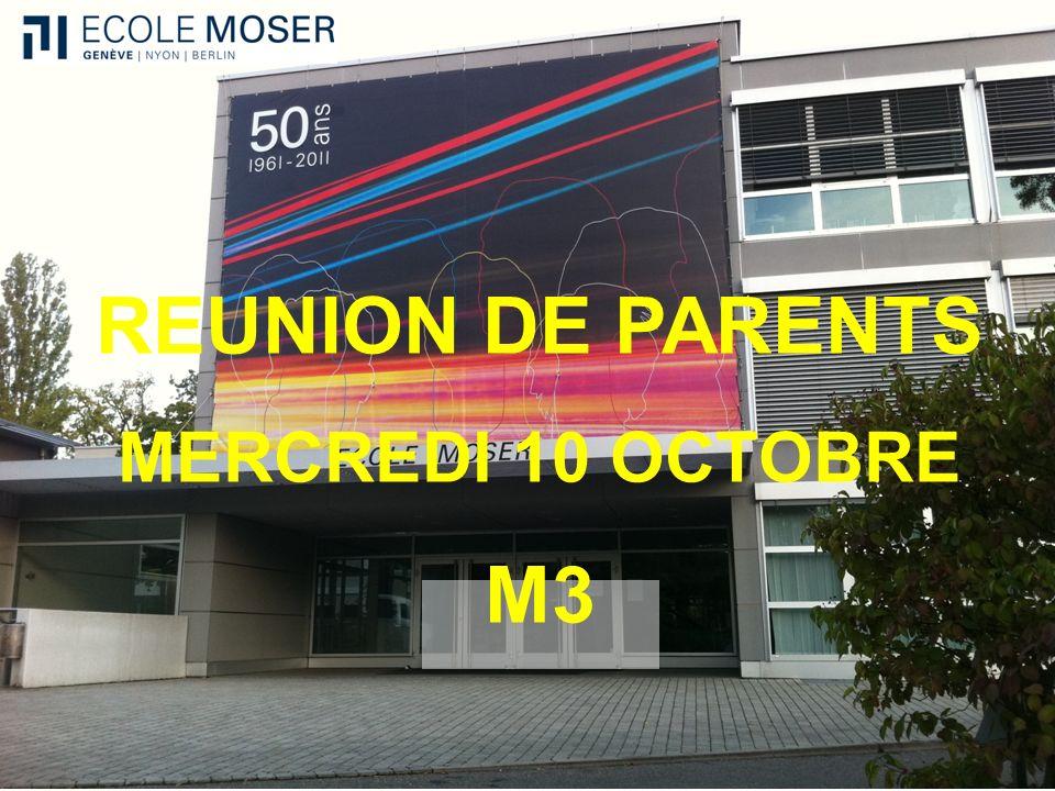 REUNION DE PARENTS MERCREDI 10 OCTOBRE M3