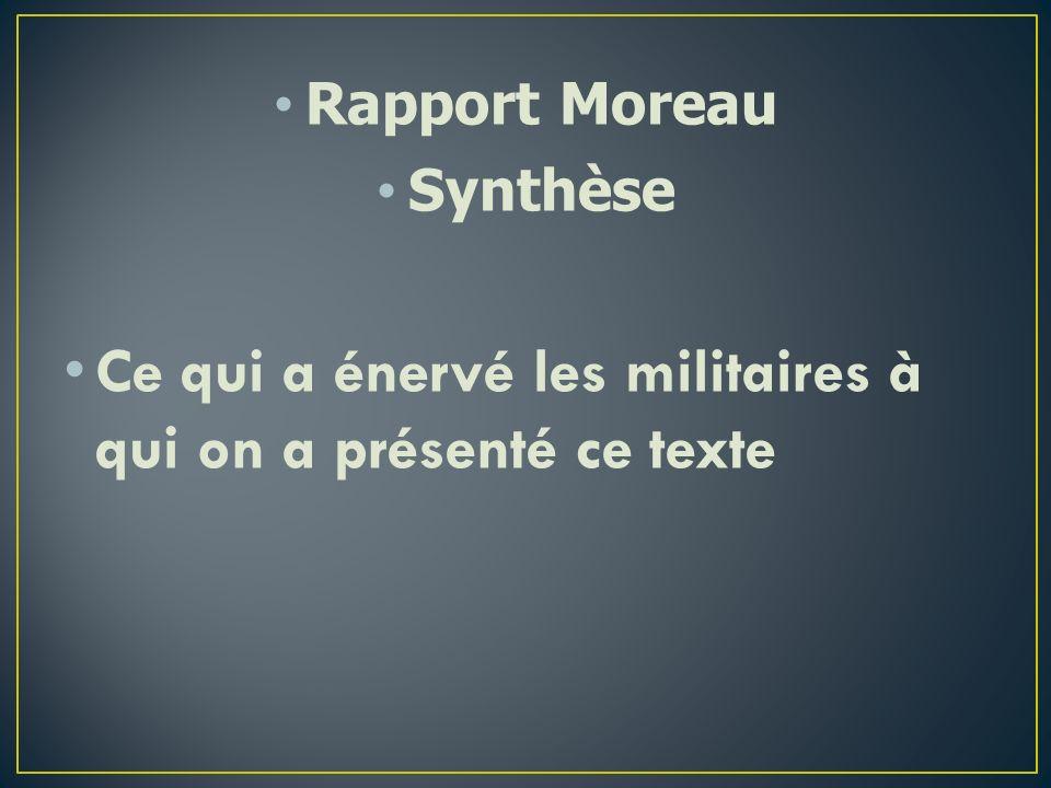 Rapport Moreau Synthèse Ce qui a énervé les militaires à qui on a présenté ce texte