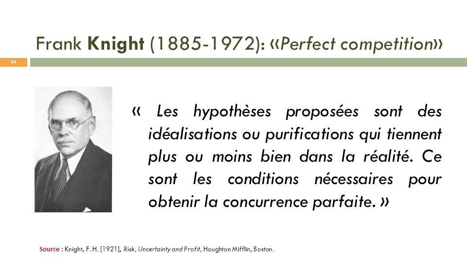 « Les hypothèses proposées sont des idéalisations ou purifications qui tiennent plus ou moins bien dans la réalité. Ce sont les conditions nécessaires