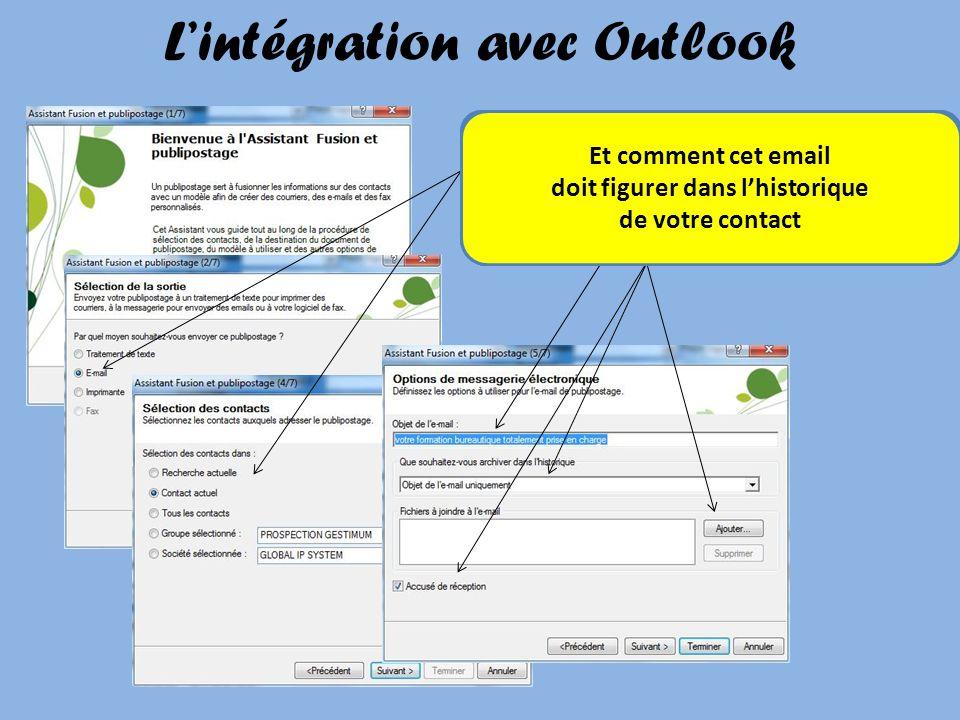 Lintégration avec Outlook Les fonctions de publipostage intégrées dans ACT vous permettent lenvoi Demail ou de courrierAux personnes de votre choix En