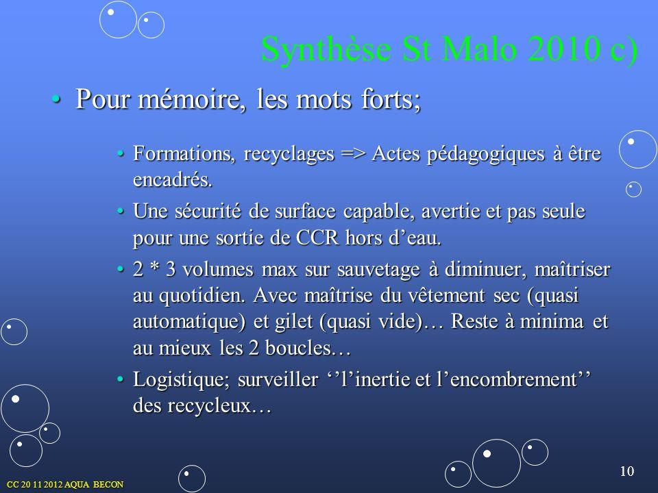 10 CC 20 11 2012 AQUA BECON Pour mémoire, les mots forts;Pour mémoire, les mots forts; Formations, recyclages => Actes pédagogiques à être encadrés.Fo