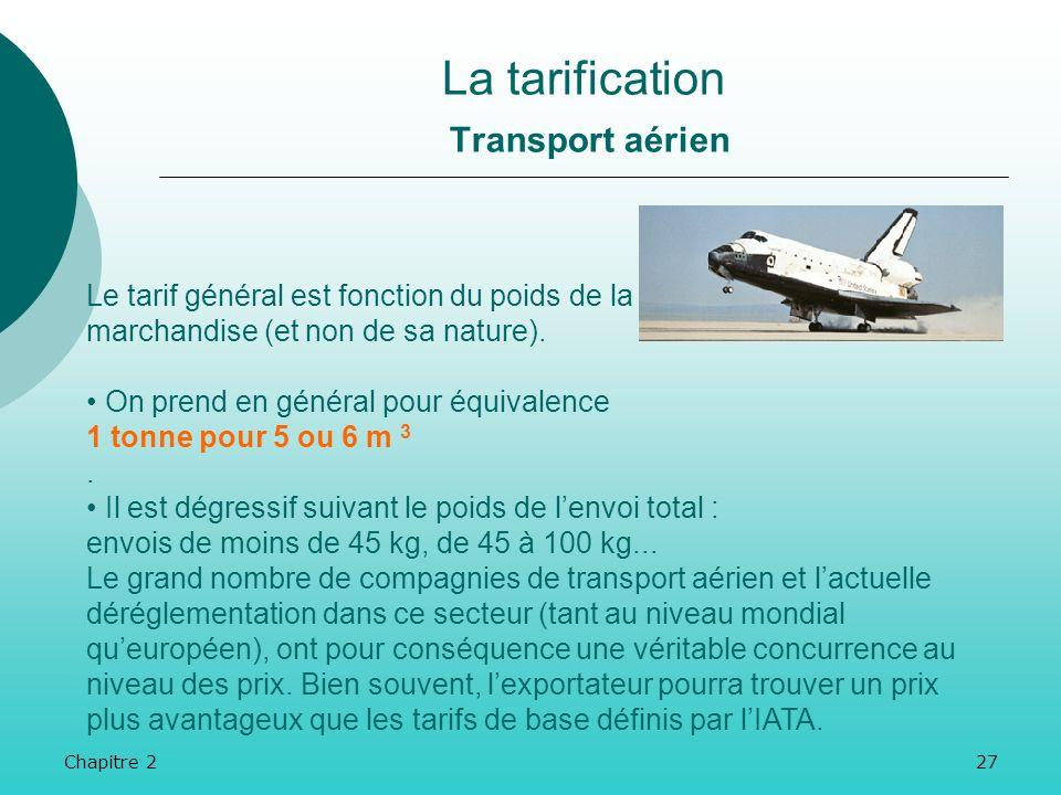 Chapitre 226 La tarification Transport maritime Les liner terms ou conditions de ligne, définissent quelles opérations de manutention sont « à la char