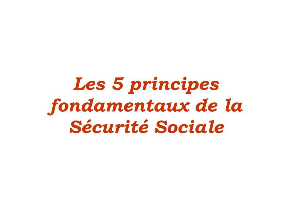 Les 5 principes fondamentaux de la Sécurité Sociale