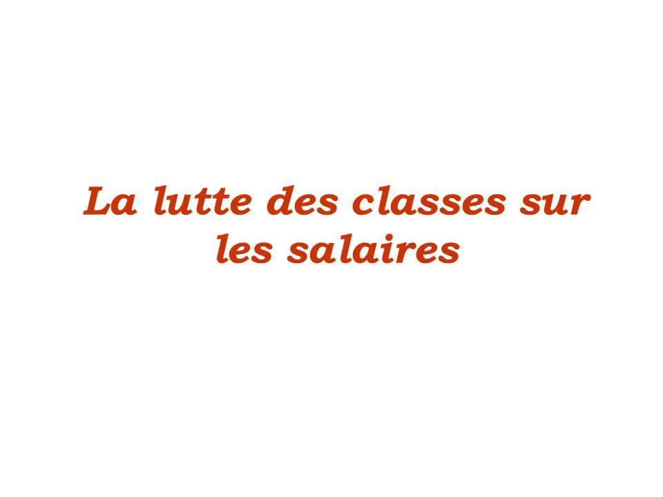 La lutte des classes sur les salaires