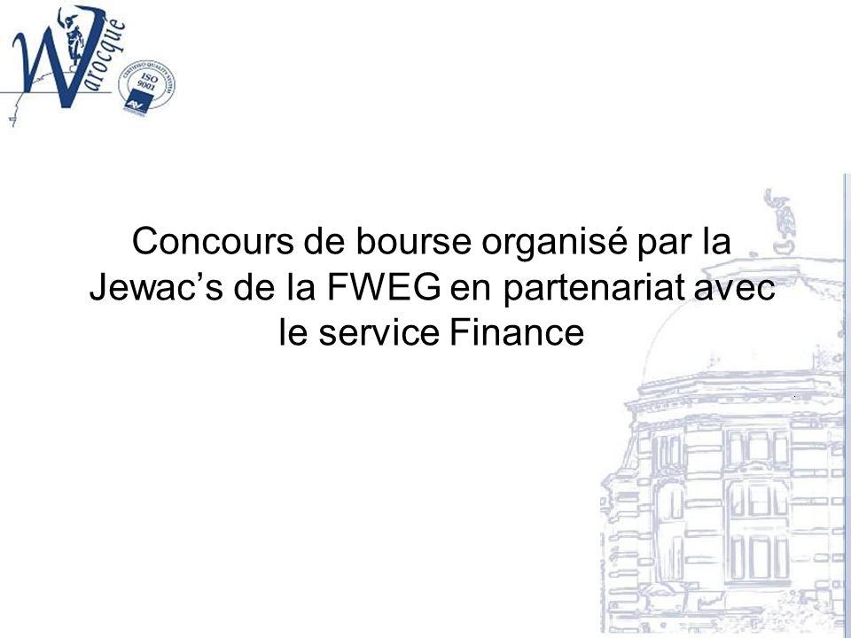 Concours de bourse organisé par la Jewacs de la FWEG en partenariat avec le service Finance