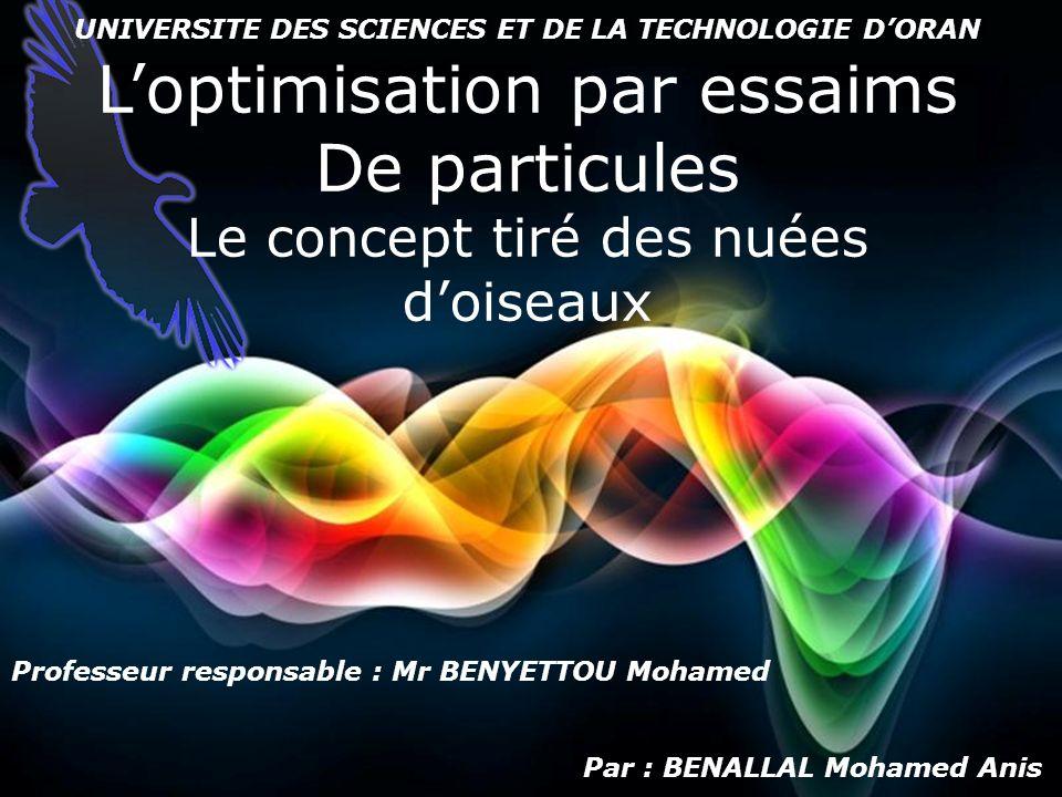 Free Powerpoint Templates Page 1 Free Powerpoint Templates Loptimisation par essaims De particules Le concept tiré des nuées doiseaux Par : BENALLAL M