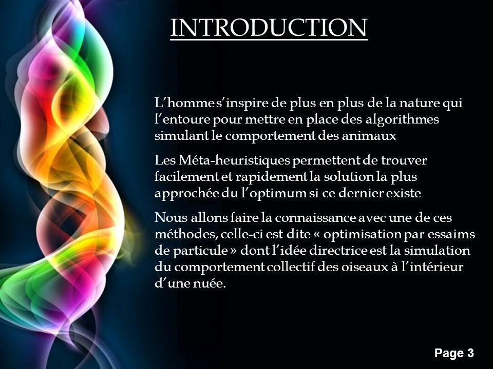Free Powerpoint Templates Page 3 INTRODUCTION Lhomme sinspire de plus en plus de la nature qui lentoure pour mettre en place des algorithmes simulant