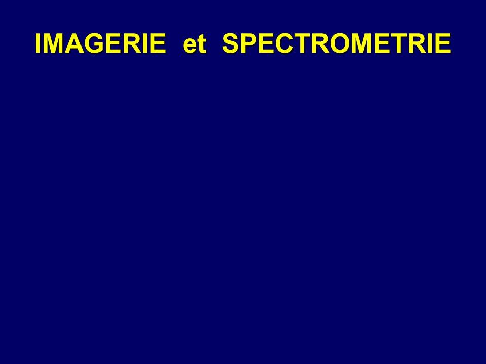 IMAGERIE et SPECTROMETRIE