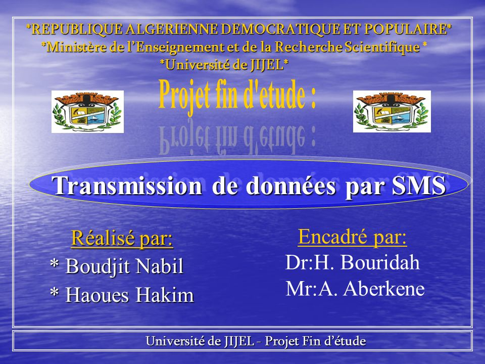 Réalisé par: Réalisé par: * Boudjit Nabil * Boudjit Nabil * Haoues Hakim * Haoues Hakim Encadré par: Dr:H. Bouridah Mr:A. Aberkene *REPUBLIQUE ALGERIE