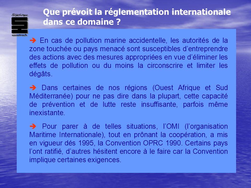 En cas de pollution marine accidentelle, les autorités de la zone touchée ou pays menacé sont susceptibles dentreprendre des actions avec des mesures