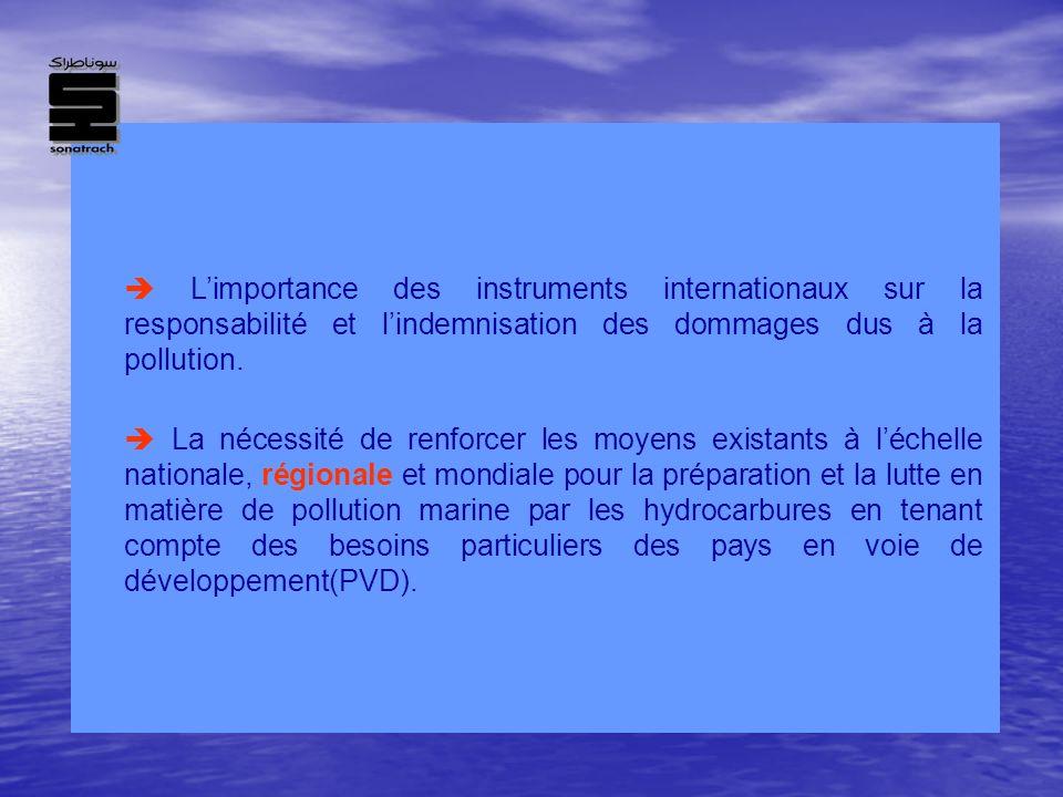 Limportance des instruments internationaux sur la responsabilité et lindemnisation des dommages dus à la pollution. La nécessité de renforcer les moye