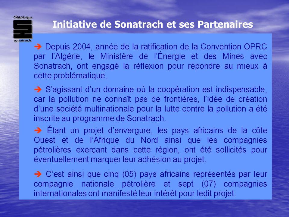 Depuis 2004, année de la ratification de la Convention OPRC par lAlgérie, le Ministère de lÉnergie et des Mines avec Sonatrach, ont engagé la réflexio