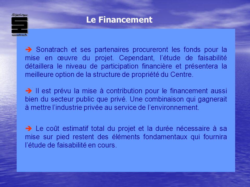 Sonatrach et ses partenaires procureront les fonds pour la mise en œuvre du projet. Cependant, létude de faisabilité détaillera le niveau de participa