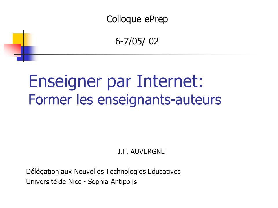 Enseigner par Internet: Former les enseignants-auteurs J.F.