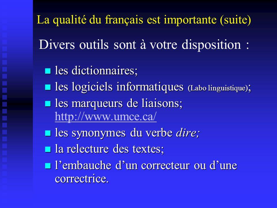 les dictionnaires; les dictionnaires; les logiciels informatiques (Labo linguistique) ; les logiciels informatiques (Labo linguistique) ; les marqueur