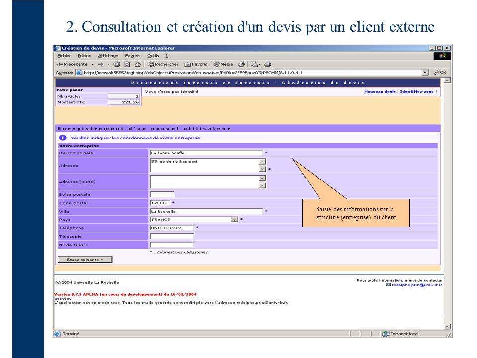 2. Consultation et création d'un devis par un client externe Saisie des informations sur la structure (entreprise) du client