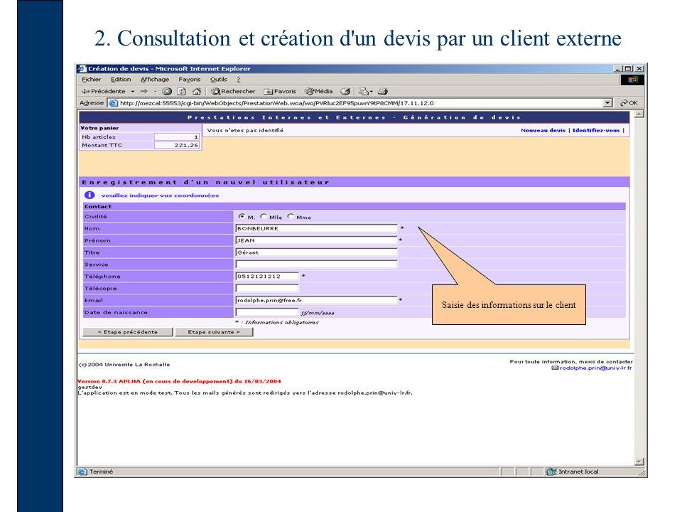2. Consultation et création d'un devis par un client externe Saisie des informations sur le client