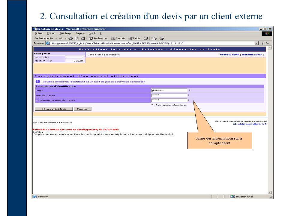 2. Consultation et création d'un devis par un client externe Saisie des informations sur le compte client