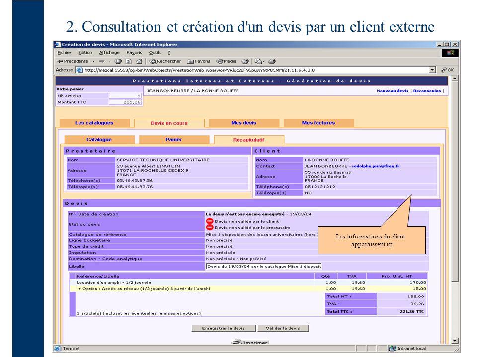 2. Consultation et création d'un devis par un client externe Les informations du client apparaissent ici