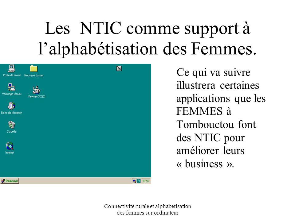 Connectivité rurale et alphabetisation des femmes sur ordinateur FEMME ET COMMERCE ELECTRONIQUE Commerçante de condiment passant commande par émail vocal à son fournisseur qui se trouve à Mopti(400km).