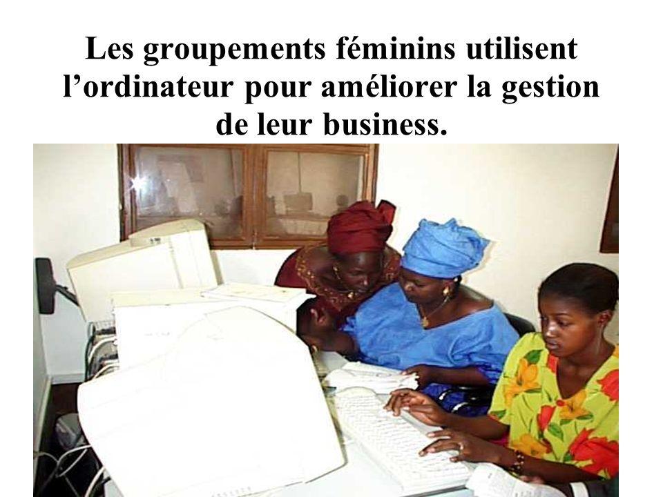 Connectivité rurale et alphabetisation des femmes sur ordinateur Les groupements féminins utilisent lordinateur pour améliorer la gestion de leur business.