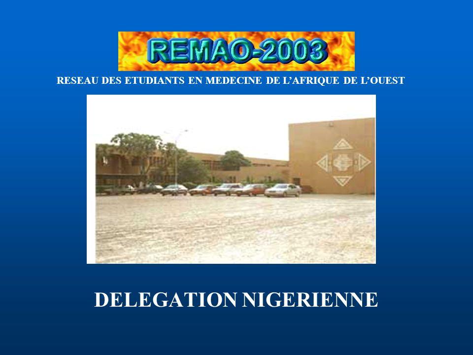 DELEGATION NIGERIENNE RESEAU DES ETUDIANTS EN MEDECINE DE LAFRIQUE DE LOUEST