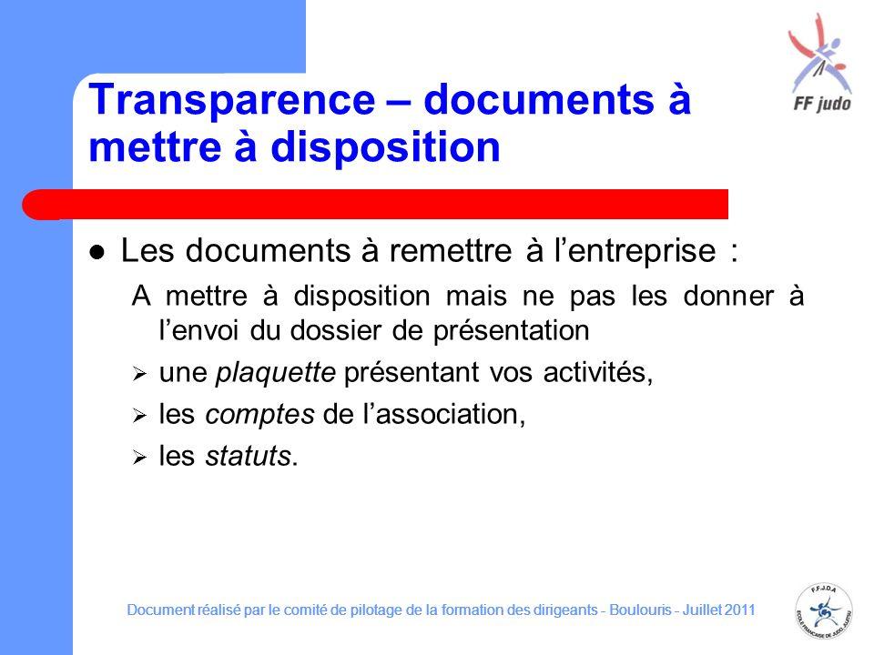 Transparence – documents à mettre à disposition Les documents à remettre à lentreprise : A mettre à disposition mais ne pas les donner à lenvoi du dos